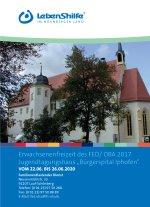 """Erwachsenenfreizeit des FED/ OBA 2017 Jugendtagungshaus """"Bürgerspital Iphofen"""""""