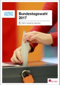 Heft zur Bundestags-Wahl in einfacher Sprache