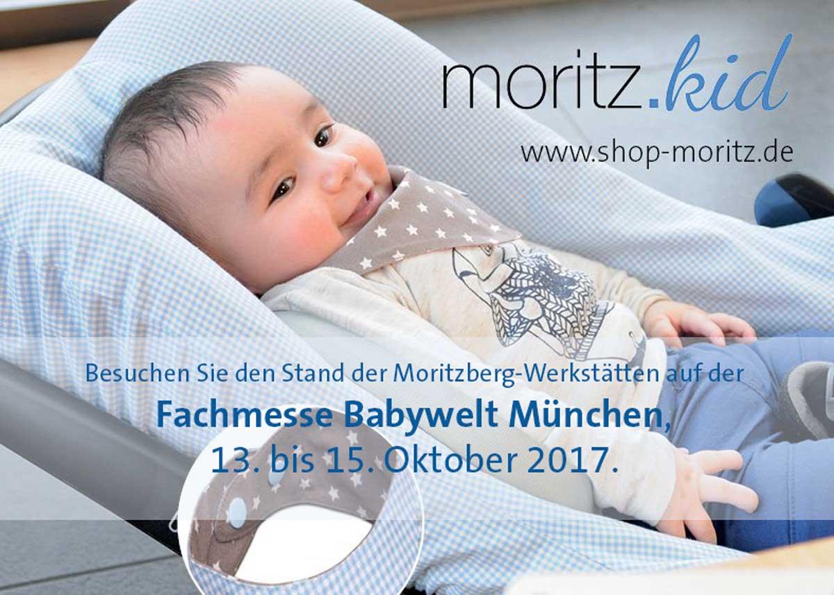 Moritzberg-Werkstätten werben auf Fachmesse Babywelt München, 13. - 15.10.17.