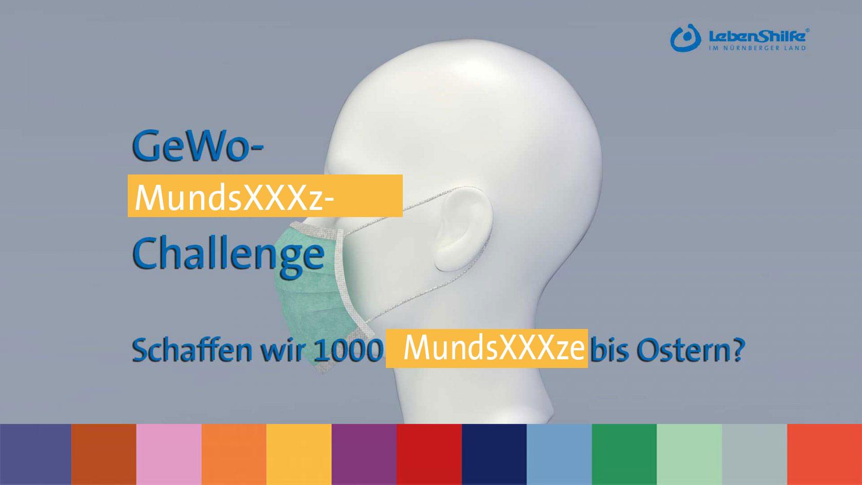 Lebenshilfe Nürnberger Land bittet um Hilfe: GeWo-MundschuXXXz-Challenge ... schaffen wir 1000 MundsXXXe bis Ostern?