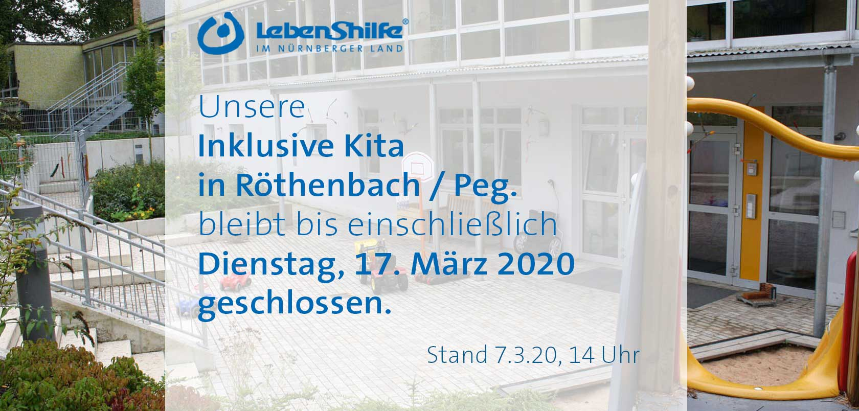 Inklusive Kita Röthenbach / Peg. geschlossen bis 17. März 2020 - Stand 7.3.20, 13.45 Uhr