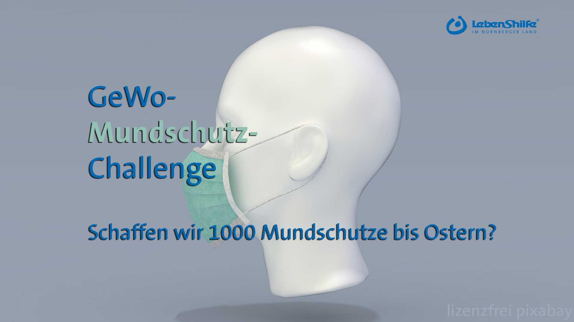 Corona-Krise - Lebenshilfe ruft zur GeWo-Mundschutz-Challenge auf: Schaffen wir 1000 Mundschutz-Masken bis Ostern?