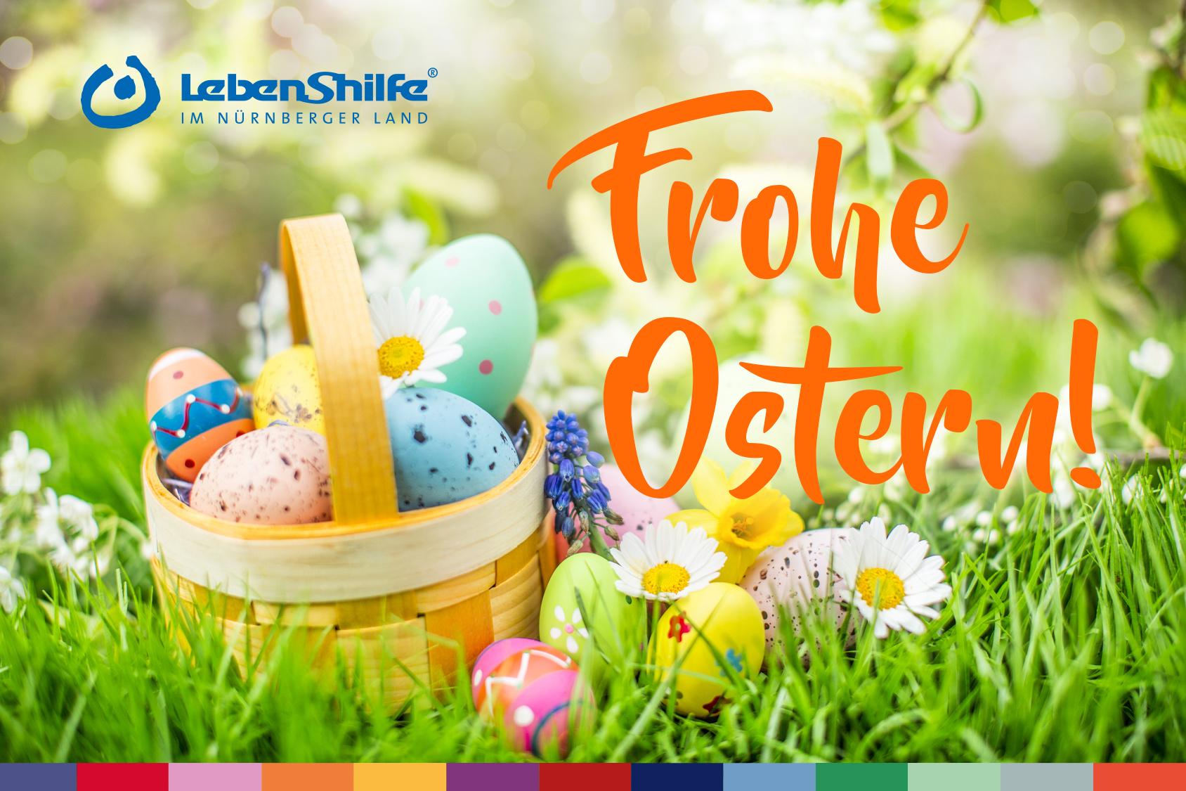 Wir wünschen allen Eltern, Angehörigen, Mitgliedern und Freunden der Lebenshilfe schöne Osterfeiertage!