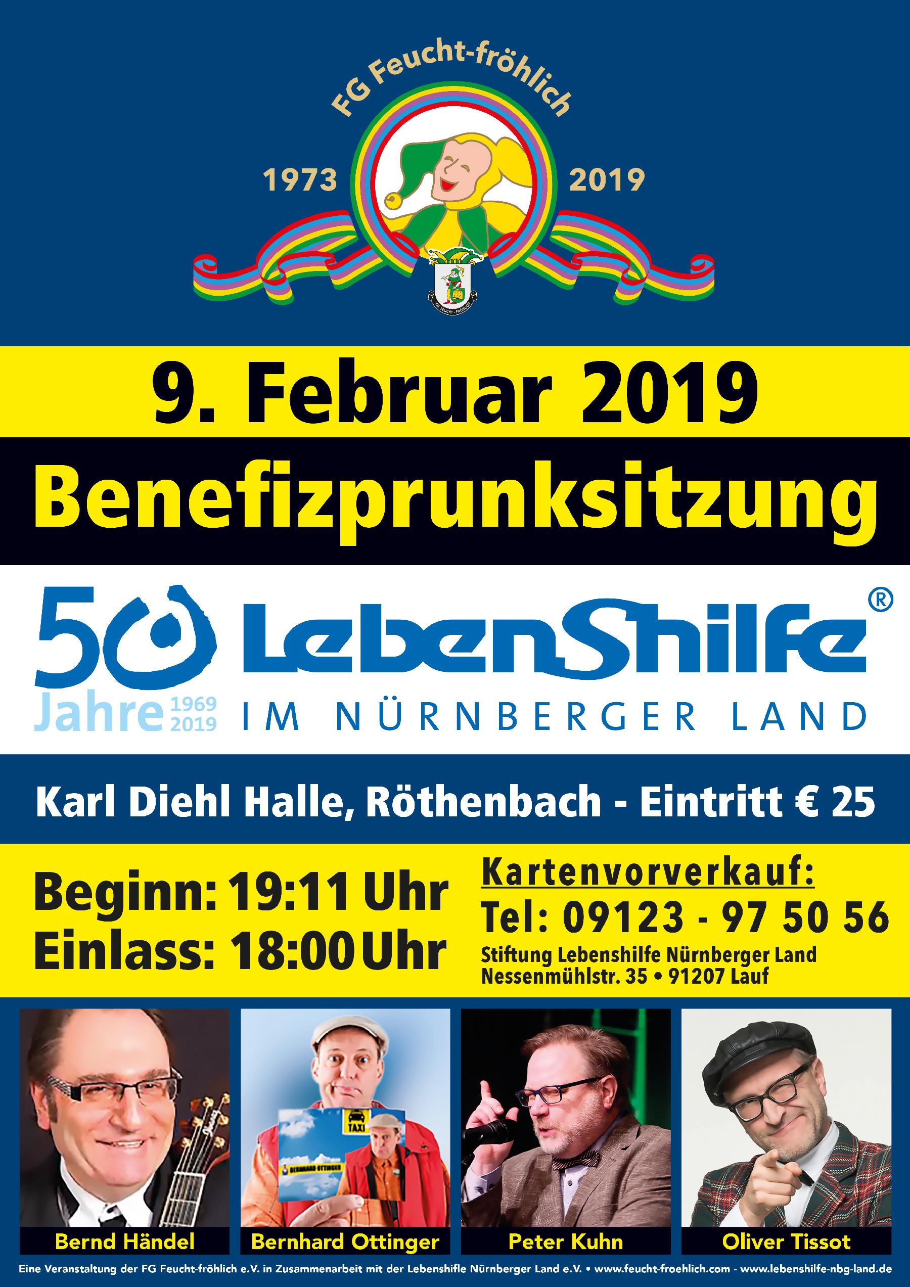 Halten Sie sich den Termin frei, er wird Ihr Leben positiv verändern: 9. Februar 2019. Jetzt Tickets sichern für die Benefizprunksitzung, eine Veranstaltung der FG Feucht-fröhlich in Zusammenarbeit mit der Lebenshifle Nürnberger Land.